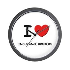 I love insurance brokers Wall Clock
