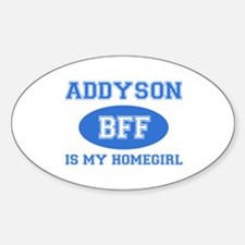 Addyson is my homegirl Decal