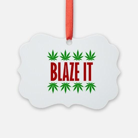 Blaze It Ornament