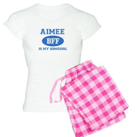 Aimee is my homegirl Women's Light Pajamas