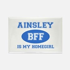 Ainsley is my homegirl Rectangle Magnet