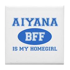 Aiyana is my homegirl Tile Coaster