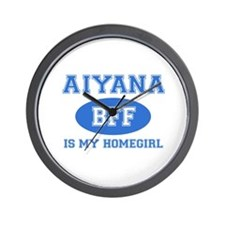 Aiyana is my homegirl Wall Clock