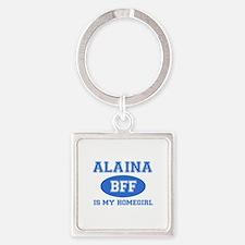 Alaina is my homegirl Square Keychain