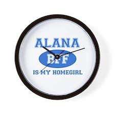 Alana is my homegirl Wall Clock