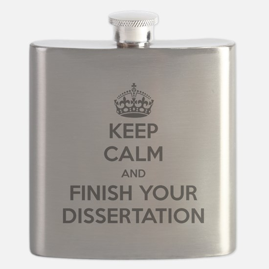 """Keep Calm and Finish Your Dissertation"" Flask"