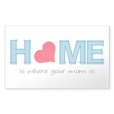 Home is where your mom is (light) Decal
