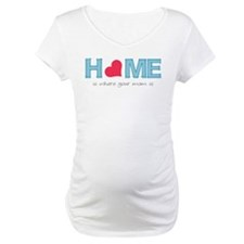 Home is where your mom is (light) Shirt