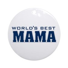WorldsBestMama Ornament (Round)
