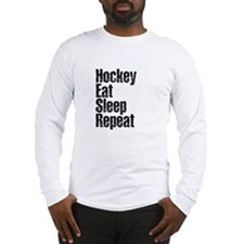 Hockey Eat Sleep Repeat Long Sleeve T-Shirt