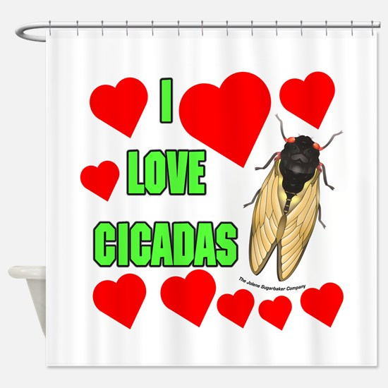I Love Cicadas Shower Curtain