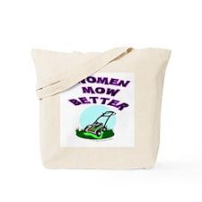 Women Mow Better Tote Bag