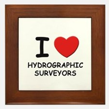 I love hydrographic surveyors Framed Tile