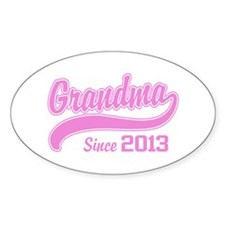 Grandma Since 2013 Decal
