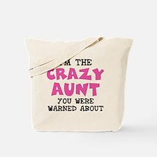 Crazy Aunt Tote Bag