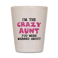 Crazy Aunt Shot Glass