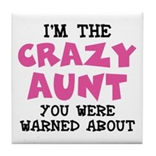 Crazy Aunt Tile Coaster