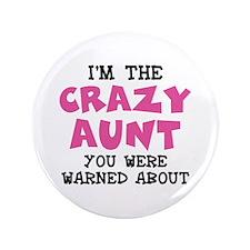 """Crazy Aunt 3.5"""" Button"""