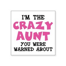 Crazy Aunt Sticker
