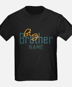 Add Name Big brother Print T