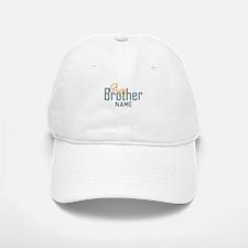 Add Name Big brother Print Baseball Baseball Cap