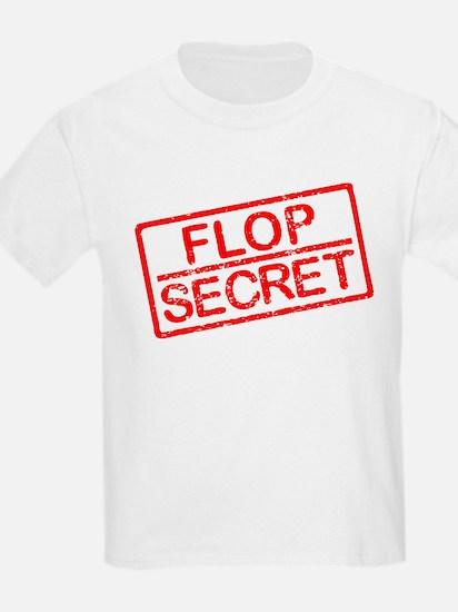 Flop Secret T-Shirt