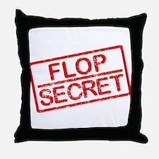 Flop Secret Throw Pillow