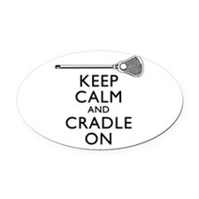 Keep Calm And Cradle On Oval Car Magnet