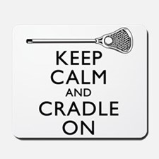 Keep Calm And Cradle On Mousepad