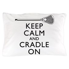 Keep Calm And Cradle On Pillow Case