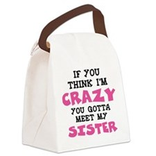 Crazy Sister Canvas Lunch Bag