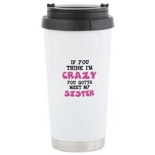 Crazy Sister Travel Mug