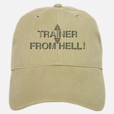 TRAINER FROM HELL! -- Fit Metal Designs Baseball Baseball Cap