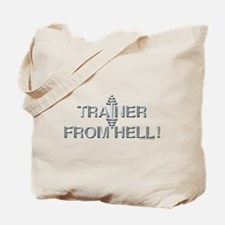 TRAINER FROM HELL! -- Fit Metal Designs Tote Bag