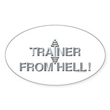 TRAINER FROM HELL! -- Fit Metal Designs Decal