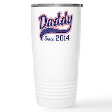 Daddy Since 2014 Travel Mug