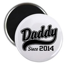Daddy Since 2014 Magnet