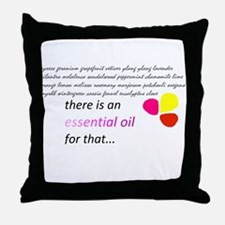 there is an essential oil for that Throw Pillow