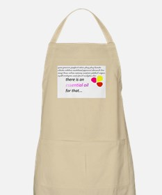 there is an essential oil for that Apron