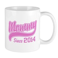 Mommy Since 2014 Small Mug