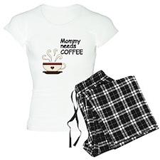 Mommy needs COFFEE Pajamas