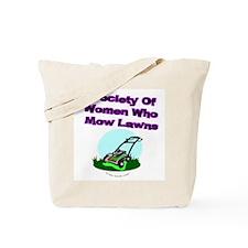 Women Who Mow Lawns Tote Bag