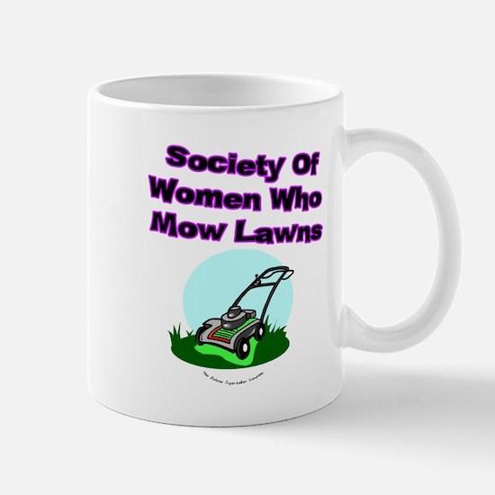 Women Who Mow Lawns Mug