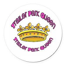Trailer Park Queen 2013 Round Car Magnet