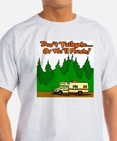 Don't Tailgate Or We'll Flush T-Shirt
