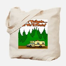 Don't Tailgate Or We'll Flush Tote Bag