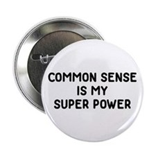 "Common Sense 2.25"" Button"