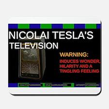 Nicolai Tesla's television Mousepad