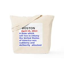Boston April 15, 2013 Tote Bag