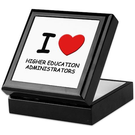 I love higher education administrators Tile Box